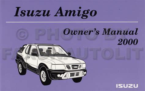 car repair manual download 2000 isuzu hombre parking system 2000 isuzu suv owner s manual reference book vehicross rodeo trooper amigo hombre