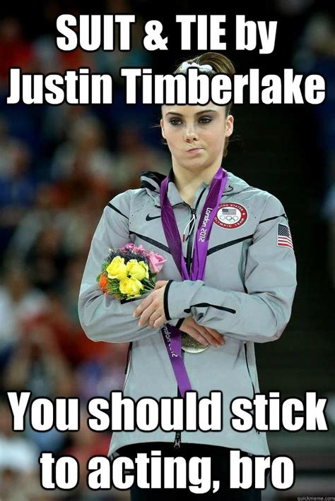 Acting Memes - suit tie by justin timberlake you should stick to acting bro mckayla maroney not impressed