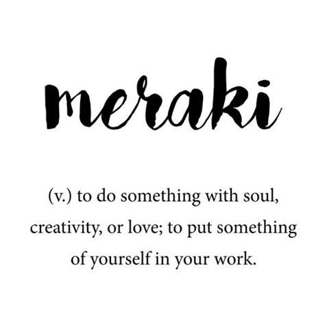 Meraki Definition, Creativity Unique Words Dictionary Art