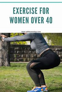 Exercise For Women Over 40