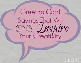 greeting card sayings to inspire your card ideas