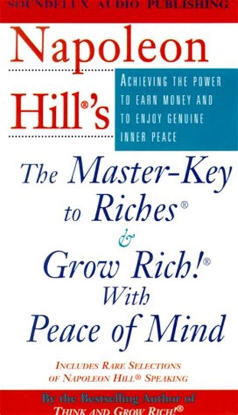 napoleon hills  master key  riches grow rich