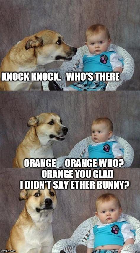 Orange Dog Meme - dad joke dog meme imgflip