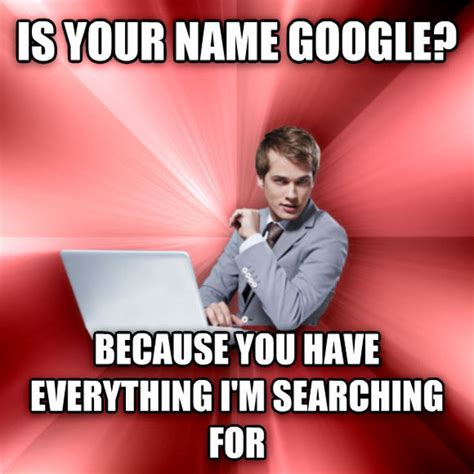 It Guy Meme - overly suave it guy meme is really more of a pervert it guy with dirty computer related pickup