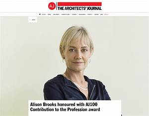 Alison Brooks honoured with AJ100 Contribution to the ...