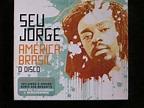 Seu Jorge - América Brasil O Disco (2007, CD) | Discogs