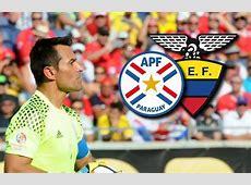 Paraguay vs Ecuador Hora y transmisión EN VIVO