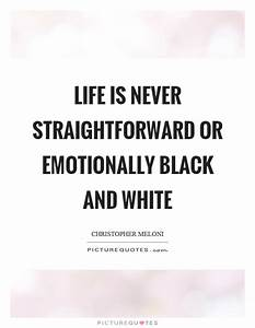 Black And White Quotes & Sayings | Black And White Picture ...