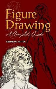 Figure Drawing  A Complete Guide  Ebook