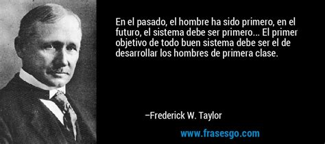 frederick  taylor quotes quotesgram