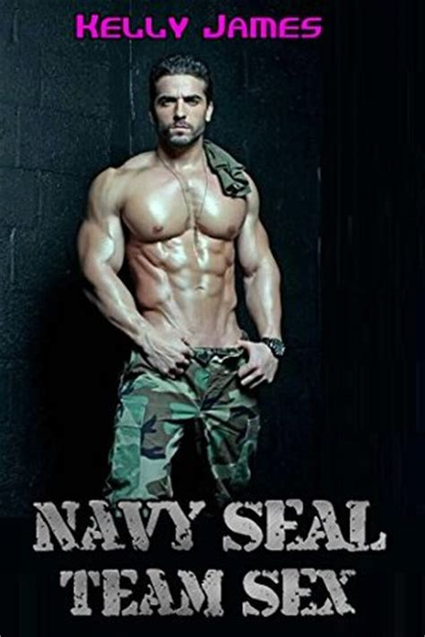 navy seal team sex  kelly james reviews discussion bookclubs lists