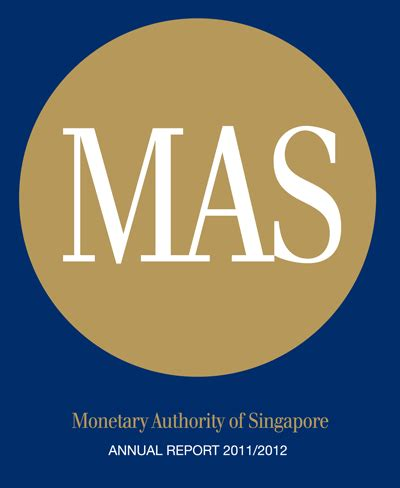 Monetary Authority of Singapore Annual Report 2011/2012
