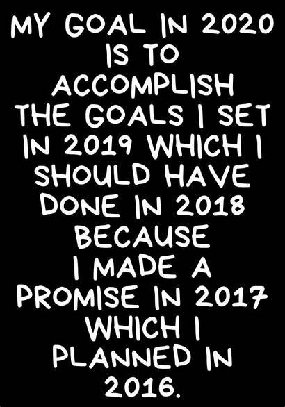 Funny Quotes Goals Happy Sarcastic Goal Humor