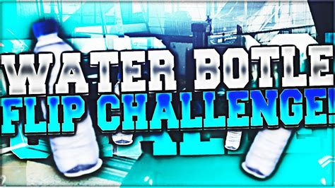 Water Bottle Flip Challenge! (üveg kihívás)   YouTube
