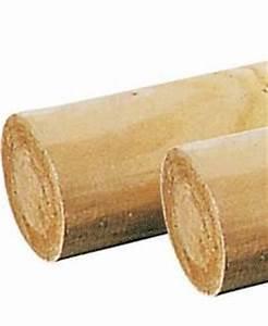 Poteau Bois Rond 3m : bordures et cl tures piquets poteaux rondins traverses ~ Voncanada.com Idées de Décoration