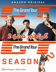 The Grand Tour Saison 2 Date : the grand tour season 2 ~ Medecine-chirurgie-esthetiques.com Avis de Voitures