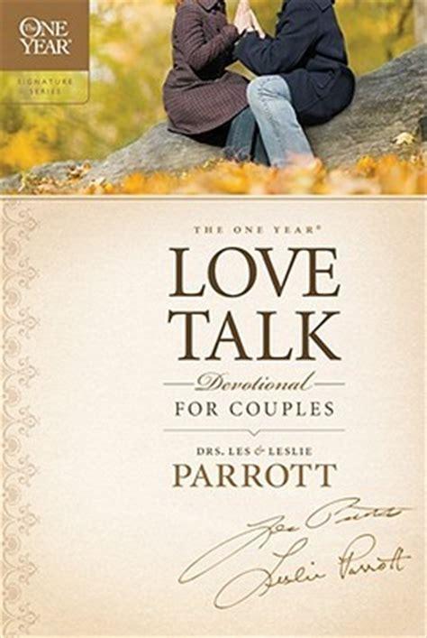 year love talk devotional  couples  les parrott iii reviews discussion