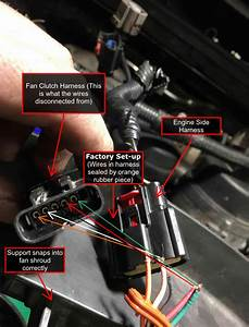 Fan Clutch Wiring Fix  Pulled Out Of Harness