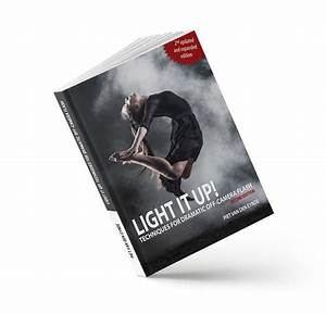 Light It Up  Techniques For Dramatic Off