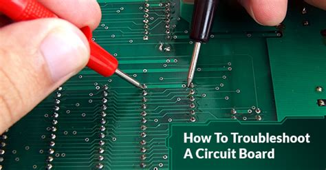 How Troubleshoot Circuit Board Circuits Central