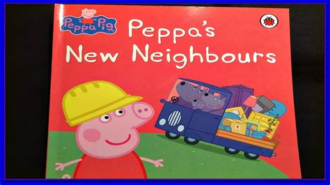 peppa pig quot peppa s new neighbours quot read aloud 685 | maxresdefault