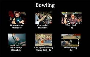 Bowling Problem... Bowling Game Quotes