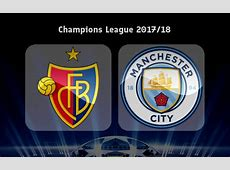 Basel vs Manchester City Preview, Predictions and Betting
