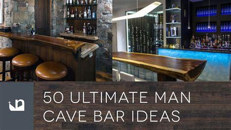 ultimate man cave bar ideas youtube