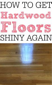 How to get your hardwood floors shiny again frugally blonde for How to make your floor shiny