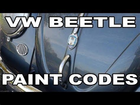 classic vw bugs best tips to find paint codes formulas for