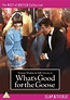 Whats Good for the Goose DVD - Zavvi UK