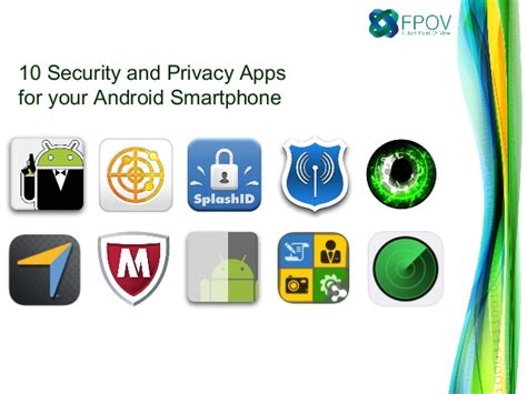 security apps for android phone 10 security and privacy apps for your android smartphone