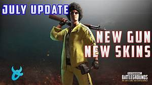 PUBG JULY UPDATE NEW GUN NEW SKINS FIRST PERSON AND