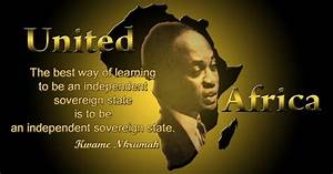 COLONIAL CRYSTA... Dr Nkrumah Quotes