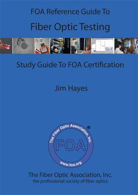 foa reference guide  fiber optic testing
