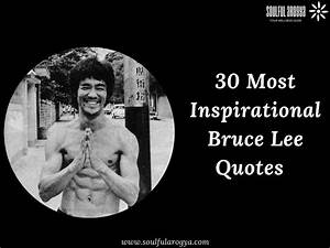 Bruce Lee Quotes: 30 Inspirational Quotes from the Martial ...