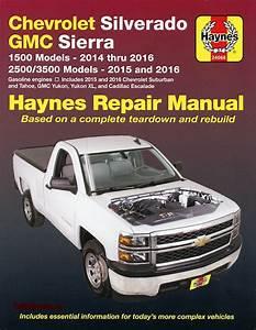 Repair Manual Chevy Silverado  Tahoe  Sierra  Escalade