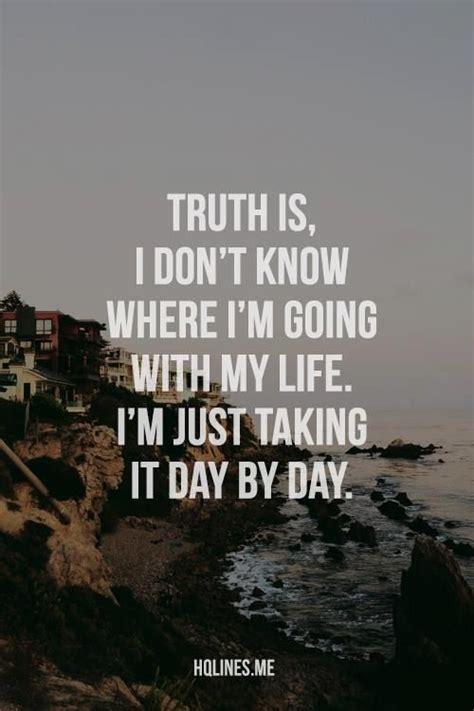 truth   dont   im    life im