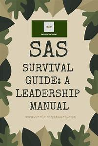 If The Sas Survival Guide Was A Leadership Manual   With