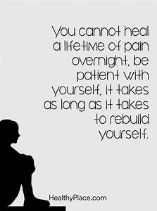 Quote on mental health: You cannot heal a lifetime of pain ...