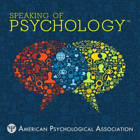 Speaking Of Psychology  Listen Via Stitcher Radio On Demand