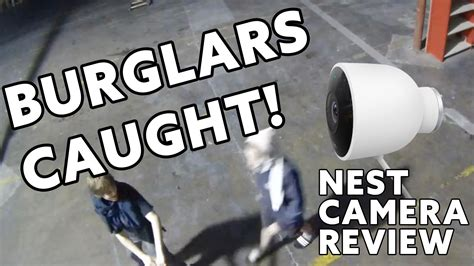 Nest Outdoor Camera Review (or, That Time I Caught 2 Burglars