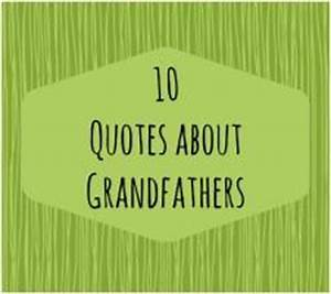 Famous Grandfat... Famous Great Grandfather Quotes