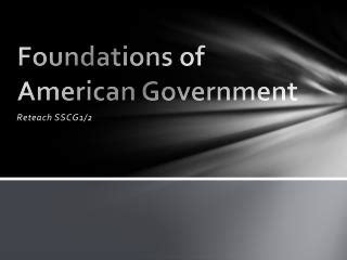 Ppt  Unit 3  Foundations Of American Government