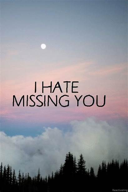 Missing Hate Miss Someone Quotes Missed Ever