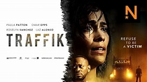 Traffik - Human Trafficking Meets Hollywood Cliches ...