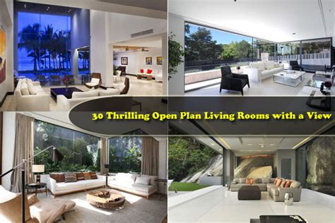 Fabulous Open Plan Living Rooms With A View by 30 Open Floor Plan Living Rooms Inspiring A Sophisticated