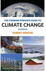 The Thinking Person U2019s Guide To Climate Change  Second