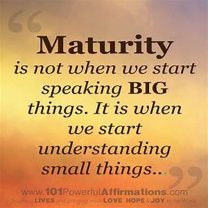 Maturity Quotes. QuotesGram