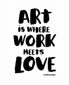 Art Quotes | www.pixshark.com - Images Galleries With A Bite!